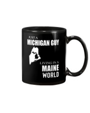 JUST A MICHIGAN GUY IN A MAINE WORLD Mug thumbnail