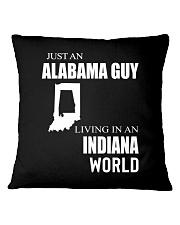 JUST AN ALABAMA GUY IN AN INDIANA WORLD Square Pillowcase thumbnail