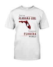 JUST AN ALABAMA GIRL IN A FLORIDA WORLD Classic T-Shirt thumbnail