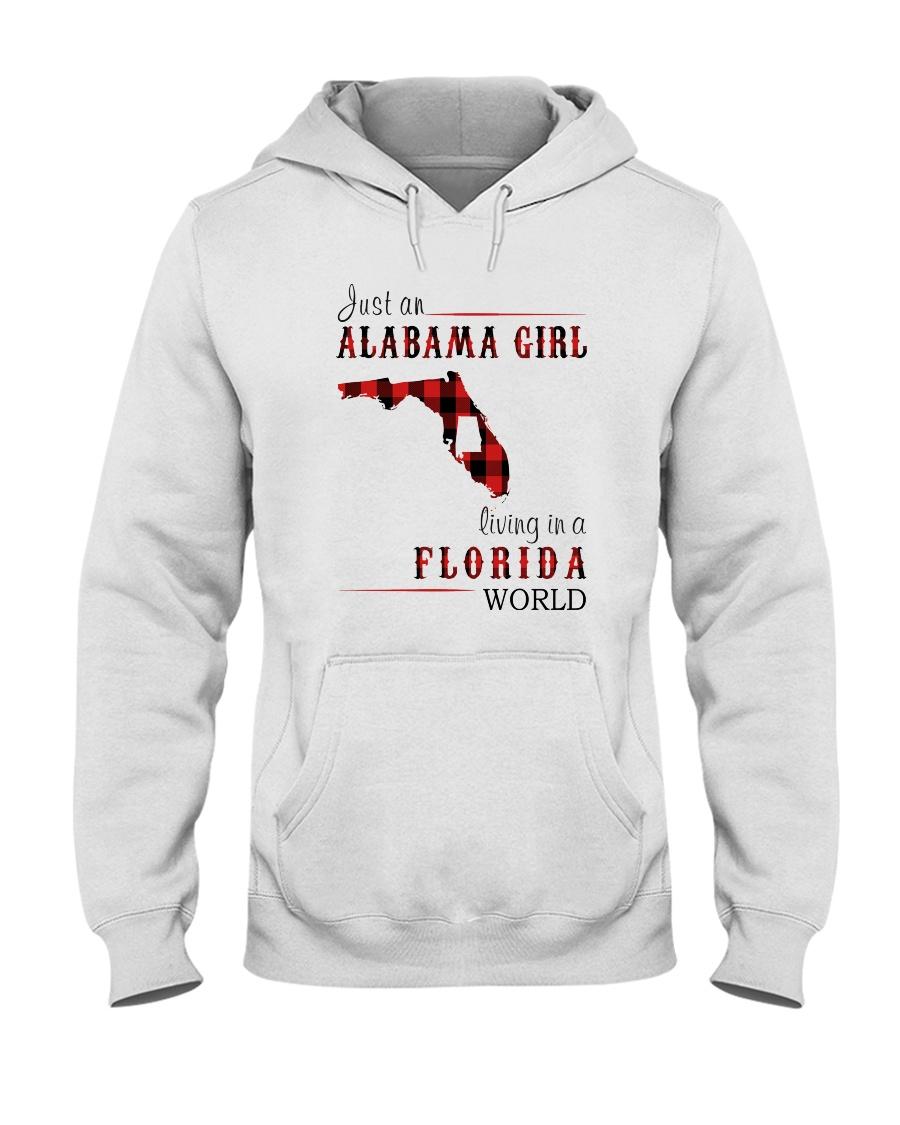 JUST AN ALABAMA GIRL IN A FLORIDA WORLD Hooded Sweatshirt