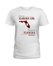 JUST AN ALABAMA GIRL IN A FLORIDA WORLD Ladies T-Shirt thumbnail