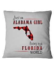 JUST AN ALABAMA GIRL IN A FLORIDA WORLD Square Pillowcase thumbnail
