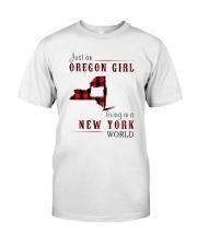 JUST AN OREGON GIRL IN A NEW YORK WORLD Classic T-Shirt thumbnail