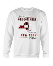 JUST AN OREGON GIRL IN A NEW YORK WORLD Crewneck Sweatshirt thumbnail