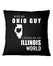 JUST AN OHIO GUY IN AN ILLINOIS WORLD Square Pillowcase thumbnail