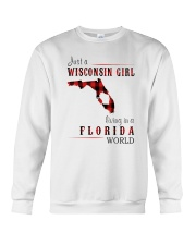 JUST A WISCONSIN GIRL IN A FLORIDA WORLD Crewneck Sweatshirt tile
