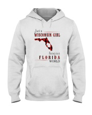 JUST A WISCONSIN GIRL IN A FLORIDA WORLD Hooded Sweatshirt front