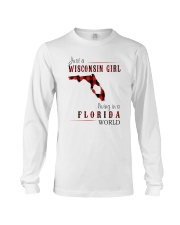 JUST A WISCONSIN GIRL IN A FLORIDA WORLD Long Sleeve Tee thumbnail