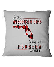 JUST A WISCONSIN GIRL IN A FLORIDA WORLD Square Pillowcase thumbnail