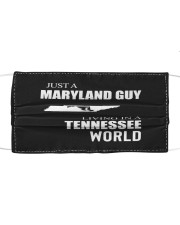 JUST A MARYLAND GUY IN A TENNESSEE WORLD Cloth face mask thumbnail