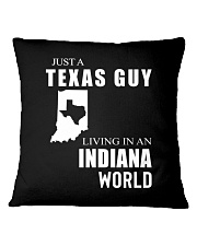 JUST A TEXAS GUY IN AN INDIANA WORLD Square Pillowcase thumbnail