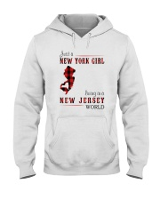JUST A NEW YORK GIRL IN A NEW JERSEY WORLD Hooded Sweatshirt front