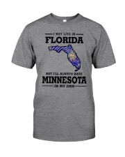 LIVE IN FLORIDA BUT I'LL HAVE MINNESOTA IN MY DNA Classic T-Shirt thumbnail