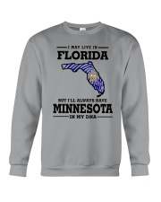 LIVE IN FLORIDA BUT I'LL HAVE MINNESOTA IN MY DNA Crewneck Sweatshirt thumbnail