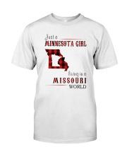 JUST A MINNESOTA GIRL IN A MISSOURI WORLD Classic T-Shirt thumbnail