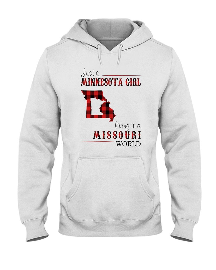 JUST A MINNESOTA GIRL IN A MISSOURI WORLD Hooded Sweatshirt