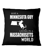 JUST A MINNESOTA GUY IN A MASSACHUSETTS WORLD Square Pillowcase thumbnail