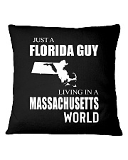 JUST A FLORIDA GUY IN A MASSACHUSETTS WORLD Square Pillowcase thumbnail