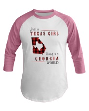 JUST A TEXAS GIRL IN A GEORGIA WORLD Baseball Tee thumbnail