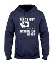 JUST A TEXAS GUY IN A WASHINGTON WORLD Hooded Sweatshirt front