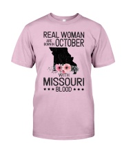 REAL WOMAN ARE BORN IN OCTOBER WITH MISSOURI BLOOD Classic T-Shirt thumbnail