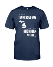 JUST A TENNESSEE GUY IN A MICHIGAN WORLD Classic T-Shirt thumbnail