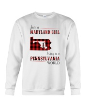 JUST A MARYLAND GIRL IN A PENNSYLVANIA WORLD Crewneck Sweatshirt thumbnail