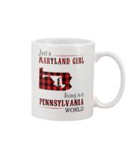 JUST A MARYLAND GIRL IN A PENNSYLVANIA WORLD Mug thumbnail