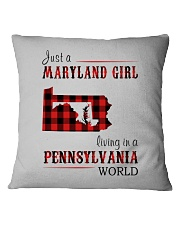 JUST A MARYLAND GIRL IN A PENNSYLVANIA WORLD Square Pillowcase thumbnail
