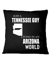 JUST A TENNESSEE GUY IN AN ARIZONA WORLD Square Pillowcase thumbnail