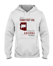 JUST A CONNECTICUT GIRL IN AN ARIZONA WORLD Hooded Sweatshirt front