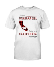 JUST AN OKLAHOMA GIRL IN A CALIFORNIA WORLD Classic T-Shirt thumbnail