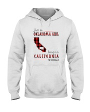 JUST AN OKLAHOMA GIRL IN A CALIFORNIA WORLD Hooded Sweatshirt front