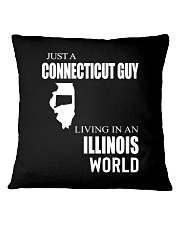 JUST A CONNECTICUT GUY IN AN ILLINOIS WORLD Square Pillowcase thumbnail