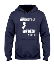 JUST A MASSACHUSETTS GUY IN A NEW JERSEY WORLD Hooded Sweatshirt front