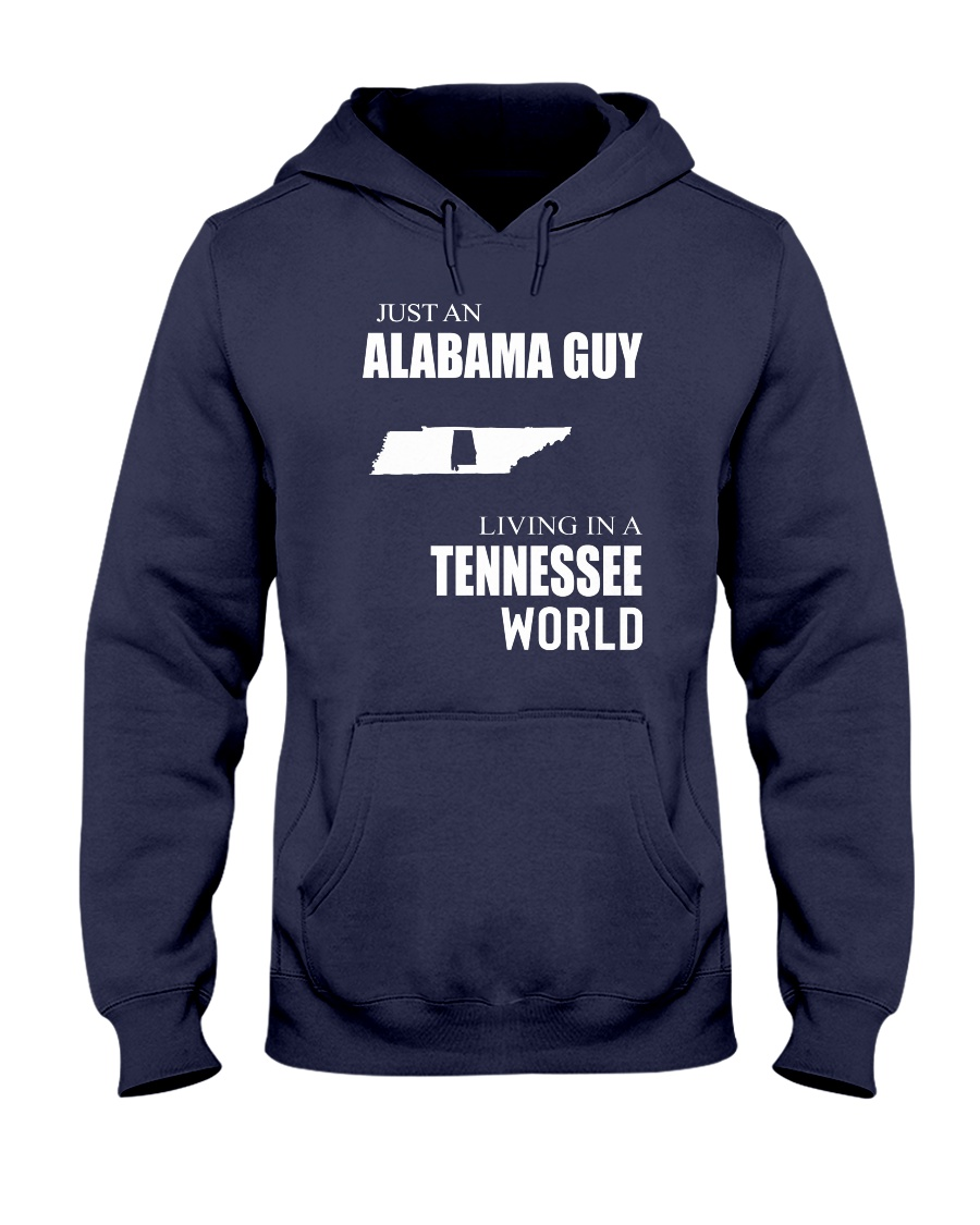 JUST AN ALABAMA GUY IN A TENNESSEE WORLD Hooded Sweatshirt