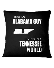 JUST AN ALABAMA GUY IN A TENNESSEE WORLD Square Pillowcase thumbnail