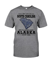 LIVE IN SOUTH CAROLINA BUT ALASKA IN MY DNA Classic T-Shirt thumbnail