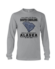 LIVE IN SOUTH CAROLINA BUT ALASKA IN MY DNA Long Sleeve Tee thumbnail