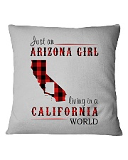 JUST AN ARIZONA GIRL IN A CALIFORNIA WORLD Square Pillowcase tile