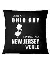JUST AN OHIO GUY IN A NEW JERSEY WORLD Square Pillowcase thumbnail