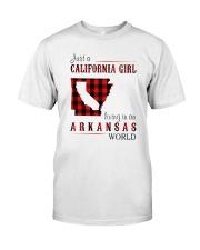 JUST A CALIFORNIA GIRL IN AN ARKANSAS WORLD Classic T-Shirt thumbnail