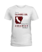 JUST A CALIFORNIA GIRL IN AN ARKANSAS WORLD Ladies T-Shirt thumbnail