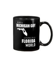 JUST A MICHIGAN GUY IN A FLORIDA WORLD Mug thumbnail