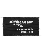 JUST A MICHIGAN GUY IN A FLORIDA WORLD Cloth face mask thumbnail
