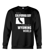JUST A CALIFORNIA GUY IN A WYOMING WORLD Crewneck Sweatshirt thumbnail