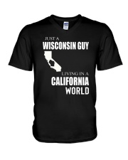 JUST A WISCONSIN GUY IN A CALIFORNIA WORLD V-Neck T-Shirt thumbnail