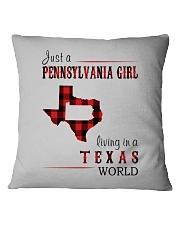 JUST A PENNSYLVANIA GIRL IN A TEXAS WORLD Square Pillowcase thumbnail