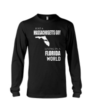 JUST A MASSACHUSETTS GUY IN A FLORIDA WORLD Long Sleeve Tee tile