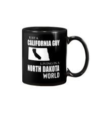 JUST A CALIFORNIA GUY IN A NORTH DAKOTA WORLD Mug thumbnail